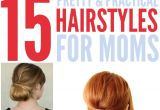 Easy Hairstyles for Moms with Long Hair 15 Quick Easy Hairstyles for Moms who Don T Have Enough Time