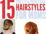 Easy Hairstyles for New Moms 15 Quick Easy Hairstyles for Moms who Don T Have Enough Time