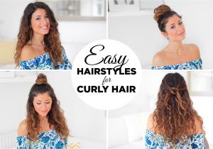 Easy Hairstyles for Wavy Frizzy Hair 3 Easy Hairstyles for Curly Hair