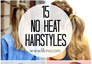 Easy Hairstyles without Heat 15 No Heat Hairstyles Lil Luna