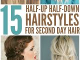 Easy Second Day Hairstyles 15 Casual & Simple Hairstyles that are Half Up Half Down
