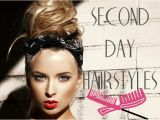 Easy Second Day Hairstyles Simple Hairstyles for Greasy Hair