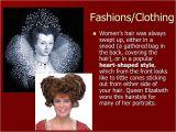 Elizabethan Era Upper Class Hairstyles Elizabethan Era Late 15 Th and Early 17 Th Century Mrs Shean Quiz