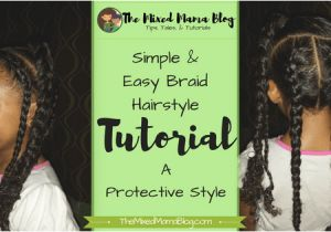 Hairstyles Braids Easy Tutorial Simple & Easy Braid Hairstyle – Mixed Family Life
