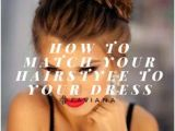 Hairstyles to Dress Down An Outfit 149 Best How to Match Your Hairstyle to Your Dress Images