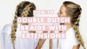 Hairstyles with Braids Patry Jordan How to Do Double Dutch Braids with Hair Extensions