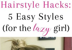 How to Make Cute Hairstyles for Girls Hairstyle Hacks 5 Easy Styles Braids Pinterest