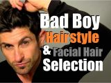 How to Pick A Haircut Men Bad Boy Hairstyle