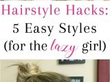 Normal Hairstyle for Girl Hairstyle Hacks 5 Easy Styles Braids Pinterest