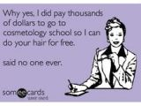 Someecards Hairstylist 112 Best Hairstylist Humor Images In 2019